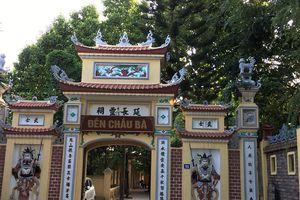 Đền Chầu Bà: Điểm tâm linh về Đạo Mẫu Tứ phủ Việt Nam