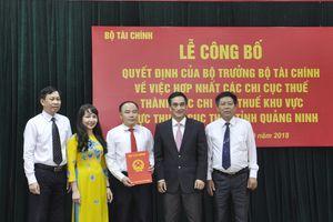 Quảng Ninh: Địa phương đầu tiên hợp nhất các chi cục thuế cấp huyện