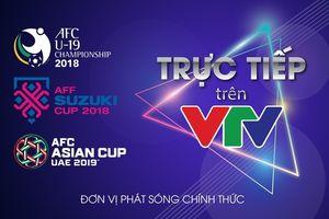 Đài Truyền hình Việt Nam chính thức sở hữu bản quyền phát sóng 3 giải đấu lớn