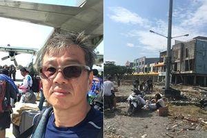 Câu chuyện về người may mắn thoát chết trong thảm họa ở Indonesia
