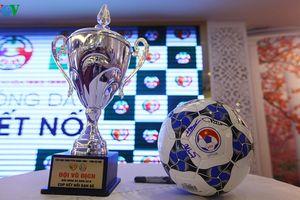Giải Bóng đá Cúp Kết nối 2018 - Đẩy mạnh bóng đá phong trào ở Thủ đô