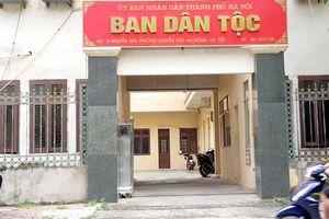 Hà Nội: Nhiều tố cáo Trưởng Ban Dân tộc là đúng