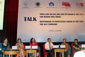 'Thích ứng với già hóa dân số nhanh ở Việt Nam: Con đường phía trước'