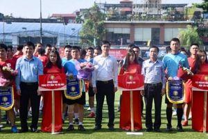Khai mạc giải bóng đá công nhân viên chức lao động Cúp báo Lao động Thủ đô lần thứ IV