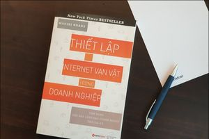 Sách 'Thiết lập Internet vạn vật trong doanh nghiệp' của Phó chủ tịch Cisco ra mắt tại Việt Nam