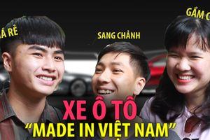 Bạn nghĩ gì về xe hơi Việt Nam?