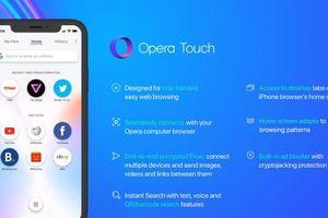 Opera Touch tham vọng 'lật đổ' trình duyệt Safari trên iPhone
