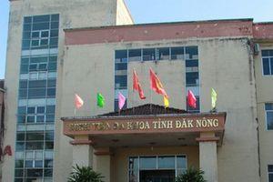 Khởi tố nguyên Giám đốc Bệnh viện Đa khoa tỉnh Đắk Nông mắc chứng 'tâm thần'