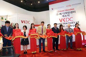 Khai trương Trung tâm thiết kế Việt Nam – Hàn Quốc