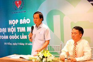 Đại hội Tim mạch toàn quốc diễn ra từ 5 - 7/10 tại TP Đà Nẵng