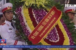 Tổ chức trọng thể Lễ viếng nguyên Tổng Bí thư Đỗ Mười