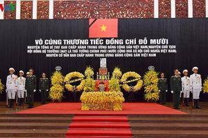Toàn cảnh: Lễ viếng nguyên Tổng Bí thư Đỗ Mười
