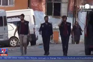 Thổ Nhĩ Kỳ bắt giữ gần 140 đối tượng khủng bố