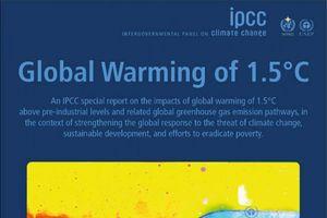 Cơ sở khoa học để hạn chế tăng nhiệt độ toàn cầu ở mức 1,5 độ C