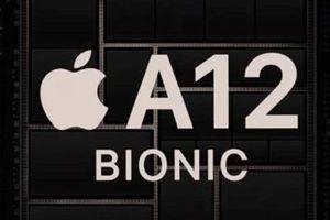 'SoC quái thú' A12 Bionic mạnh tương đương với CPU của desktop tốt nhất