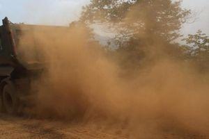 Lào Cai: 'Nóng' xe ô tô chở quá tải, gây ô nhiễm môi trường