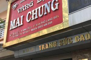Thành phố Lạng Sơn: Mất trộm số lượng vàng bạc trị giá khoảng 3 tỷ đồng