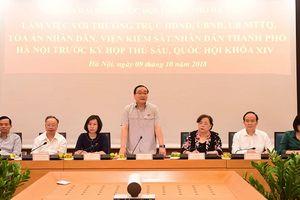 Hà Nội: Đoàn ĐBQH TP làm việc với Thường trực HĐND, UBND, Ủy ban MTTQ Thành phố