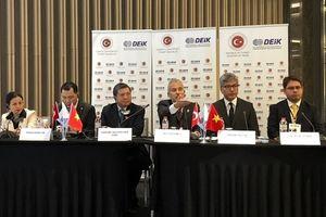 Việt Nam – Thổ Nhĩ Kỳ: Tăng cường hợp tác đầu tư - thương mại