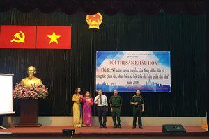 Hội thi sân khấu hóa 'Kỹ năng tuyên truyền, vận động nhân dân'