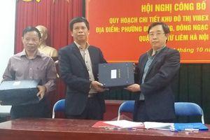 Công bố quy hoạch chi tiết Khu đô thị Vibex tại quận Bắc Từ Liêm