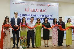 Khai mạc 'Chợ công nghệ & thiết bị chuyên ngành y tế'