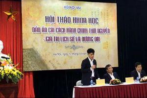 Dấu ấn cải cách hành chính thời Nguyễn - Giá trị lịch sử và đương đại