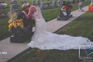 Rơi nước mắt cảnh cô dâu tổ chức đám cưới bên bia mộ chú rể