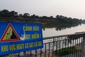 Bắc Giang: Cần sớm làm rõ nguyên nhân gây sạt lở bờ sông Lục Nam