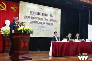Hội thảo 'Dấu ấn cải cách hành chính thời Nguyễn - Những giá trị lịch sử và đương đại'