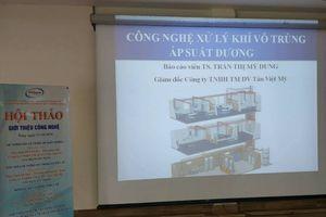Hội thảo giới thiệu Hệ thống khí vô trùng áp suất dương