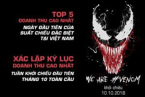Venom lọt top 5 phim có doanh thu cao nhất trong ngày đầu tiên chiếu sớm tại Việt Nam