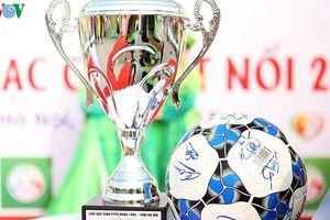 Giải bóng đá Cúp Kết nối 2018: Quy tụ 28 đội tham dự
