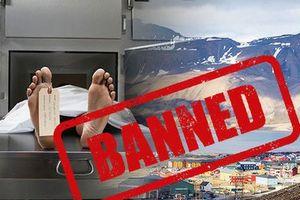 Những quốc gia có luật lệ kỳ lạ khi…cấm chết!