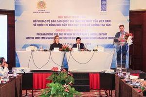 Việt Nam tích cực tham gia Công ước của Liên Hợp Quốc về chống tra tấn