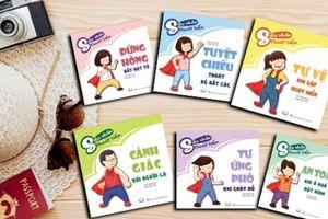 Biến những bài học thành kỹ năng với bộ sách 'Siêu nhân thoát hiểm'