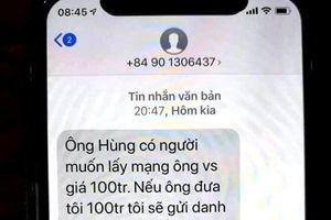 Nguyên Chánh Văn phòng Đoàn ĐBQH TT - Huế bị nhắn tin đe dọa, tống tiền