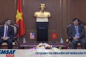 VKSND tối cao tăng cường hợp tác thực thi pháp luật và tư pháp hình sự với Bộ Ngoại giao Hoa Kỳ