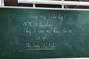 Thầy giáo Thái Bình cho học sinh nghỉ để đi đám cưới người yêu cũ?
