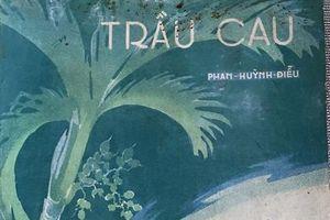 'Trầu cau' trong nền tân nhạc Việt Nam