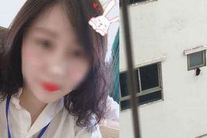 Tiết lộ bất ngờ của lãnh đạo khoa về nữ sinh nghi ném con tử vong ở Linh Đàm