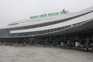 Bệnh viện Bạch Mai và Việt Đức cơ sở 2 chính thức hoạt động từ ngày 21/10