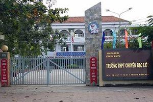 Khởi tố vụ án 'Tham ô tài sản' đối với nguyên kế toán trường THPT Chuyên Bạc Liêu