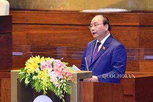 Thủ tướng Chính phủ Báo cáo tình hình kinh tế - xã hội năm 2018 và dự kiến Kế hoạch năm 2019
