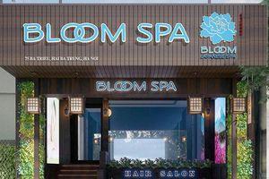 Bloom Spa quảng cáo dịch vụ 'làm đẹp' dù chưa cấp giấy phép ?
