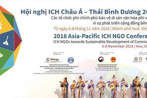 16 quốc gia tham dự Hội nghị di sản văn hóa phi vật thể tại Châu Á - Thái Bình Dương 2018