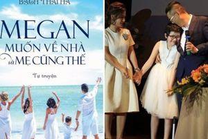 Tự truyện 'Megan muốn về nhà và mẹ cũng thế': Câu chuyện về cuộc sống