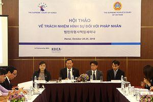 TANDTC tổ chức Hội thảo về trách nhiệm hình sự đối với pháp nhân