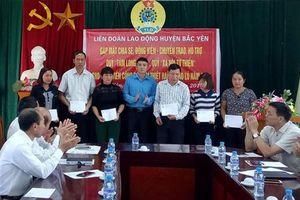 LĐLĐ huyện Bắc Yên: Chia sẻ khó khăn với gia đình đoàn viên, CNVCLĐ bị thiệt hại do lũ bão