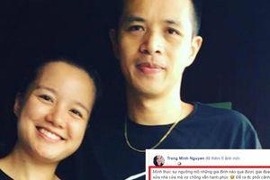 Cựu MC VTV Minh Trang hé lộ vợ chồng 'suýt đánh nhau' vì lý do này